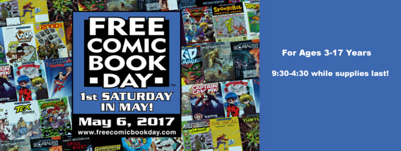 Free Comic Book Day!  Saturday, May 6th