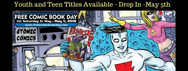 Free Comic Book Day!  Saturday, May 5th, 9:30-4:30 pm