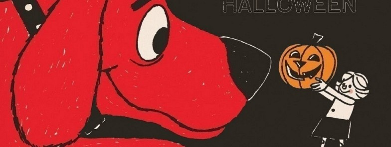 Clifford's Halloween and Parade: Thursday, October 26th 10:00-11:00 am