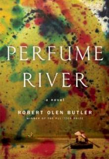 The Perfume River: A Novel