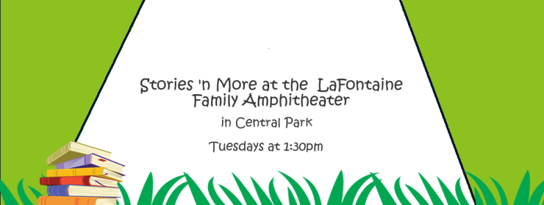 Stories 'n More at Central Park Starts June 20th