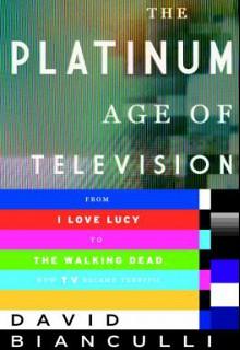 Platinum Age of Television
